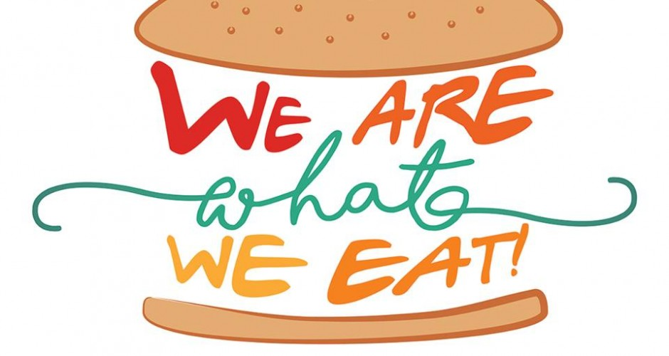We are what we eat! / Suntem ceea ce mâncăm!